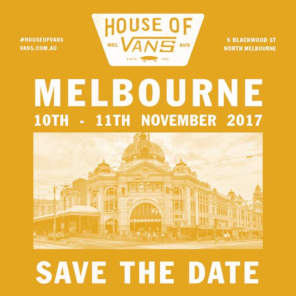 1a1315b363582d Vans Debuts House Of Vans Popup In Melbourne