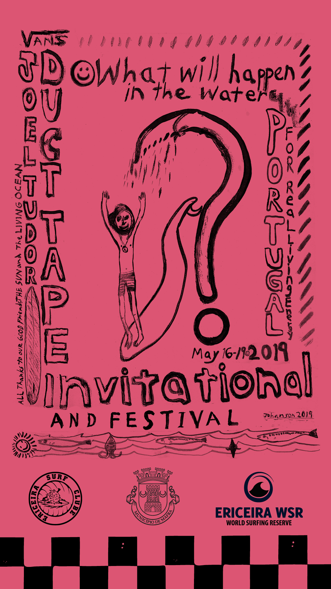The Vans Joel Tudor Duct Tape Invitational and Surf Festival Travels to Ericeira, Portugal May 16-19 Joel Tudor's Iconic Longboard Contest Honours Creativity and Innovation in Surfing