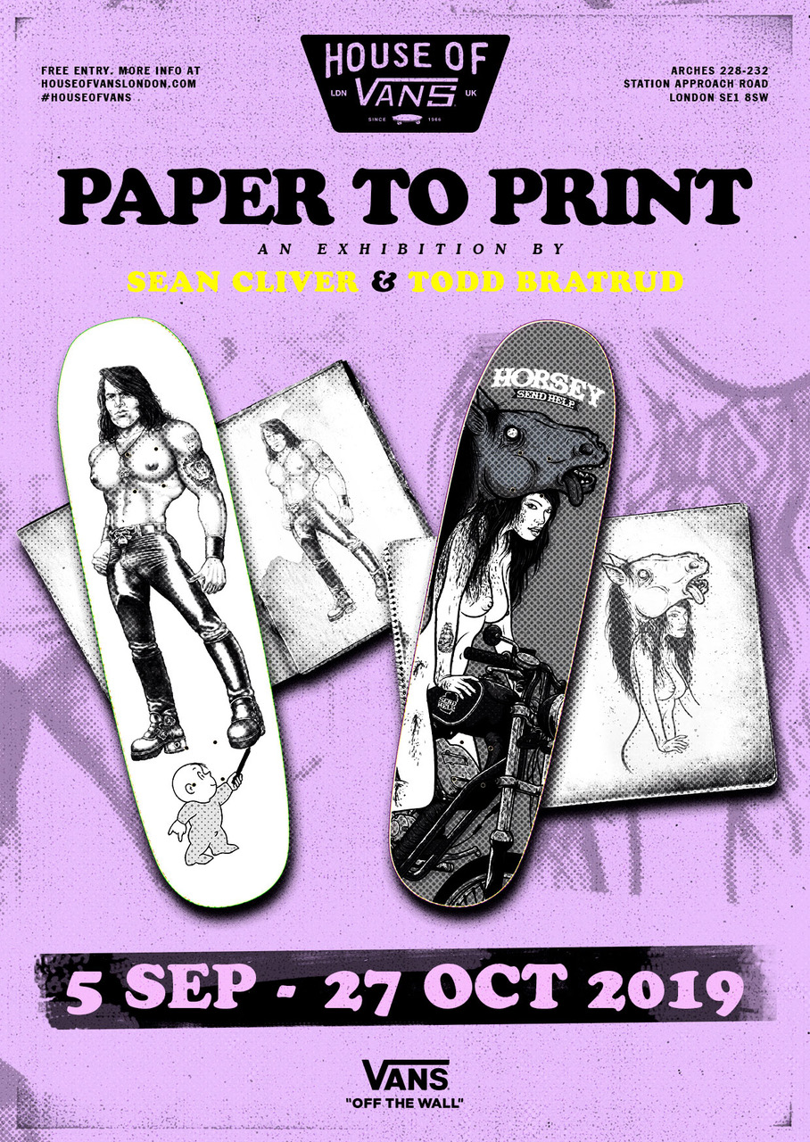 Sean Cliver Todd Bratrud Paper To Print Skateboarding Art Exhibition House of Vans Dumb Big Brother