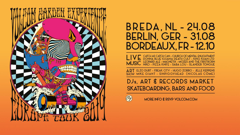Volcom Garden Experience European Tour Breda Berlin Bordeaux Netherlands Germany France