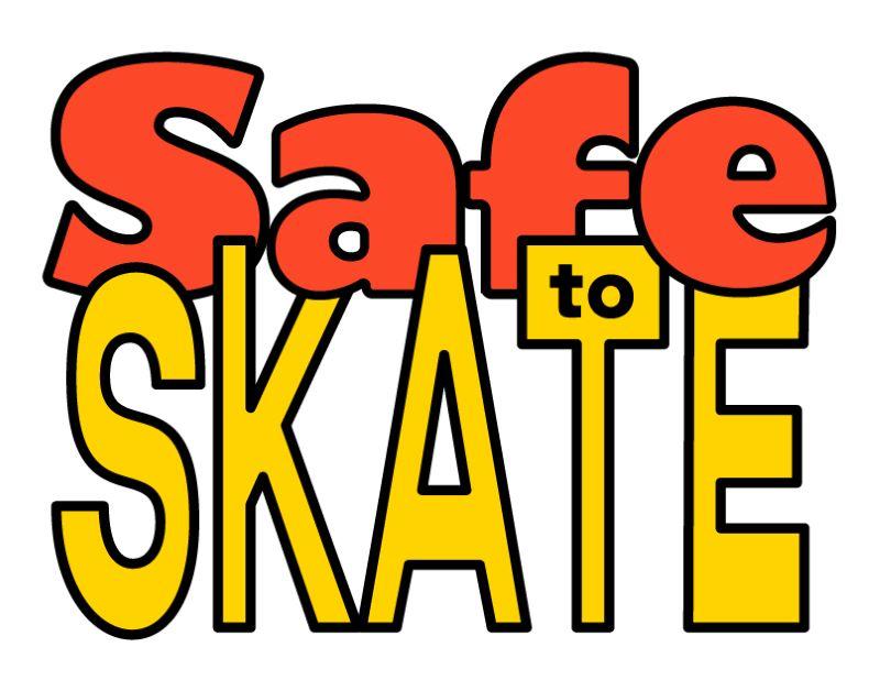 Safe To Skate