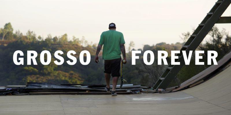 Grosso Forever