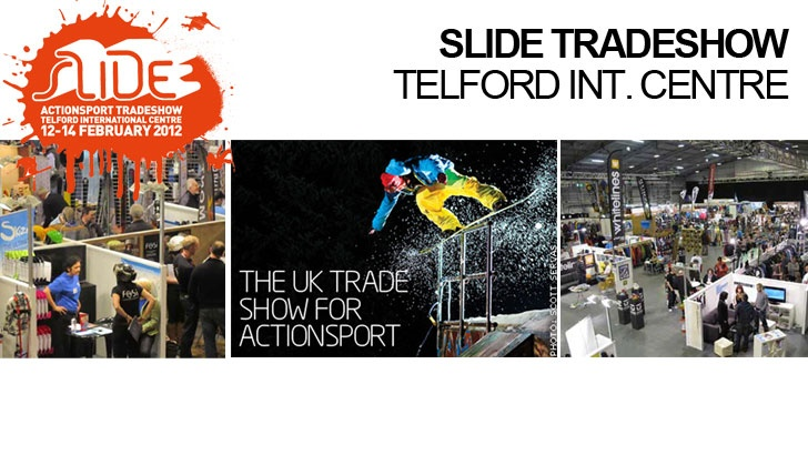 3d6b0a7d523 SLIDE Action Sports Tradeshow 12-14 February 2012