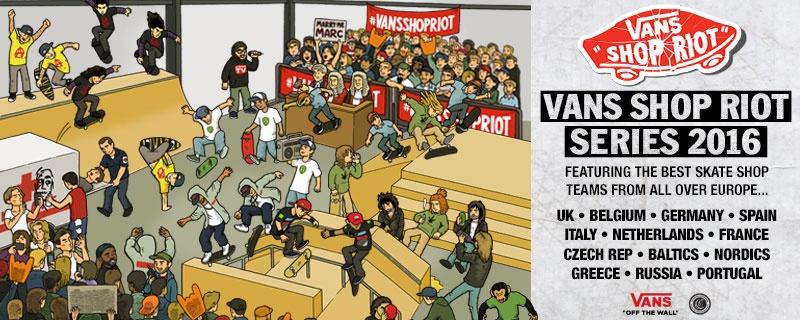 6cd1365869 Vans Shop Riot 2016 Kicks Off In The Netherlands - Boardsport SOURCE