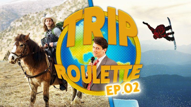 Trip Roulette- Episode 2