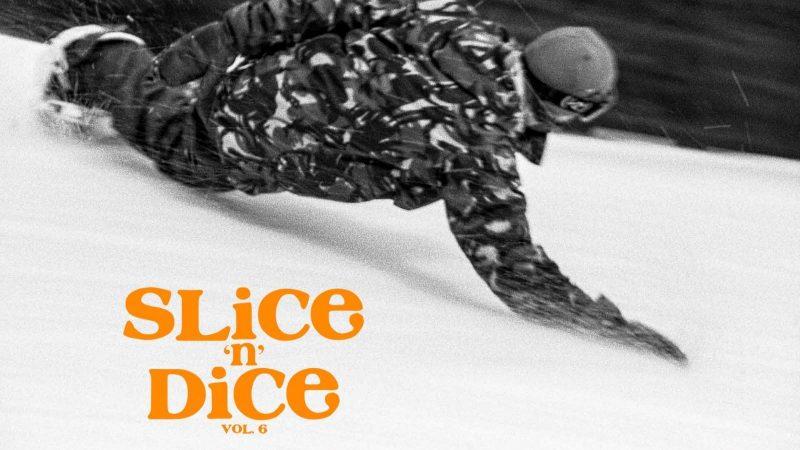 Slice n Dice vol 6