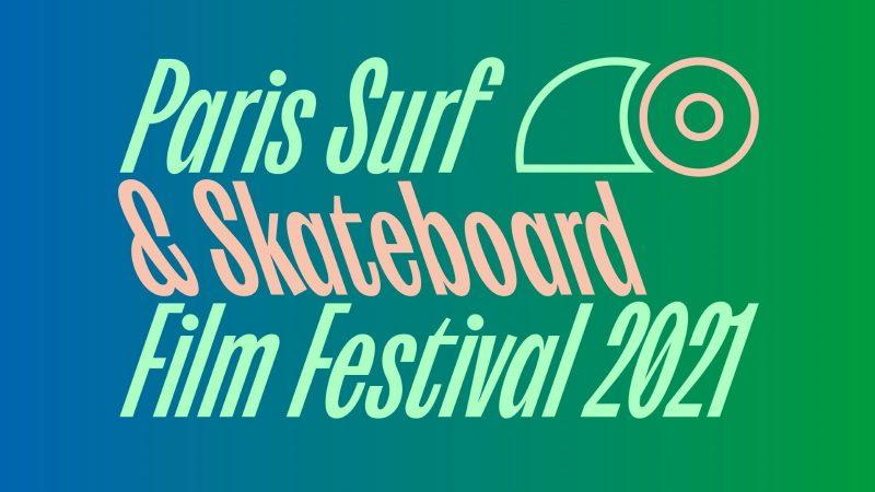 Paris Surf & Skate Film Festival 2021