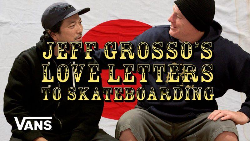 Jeff Grosso Japan Now