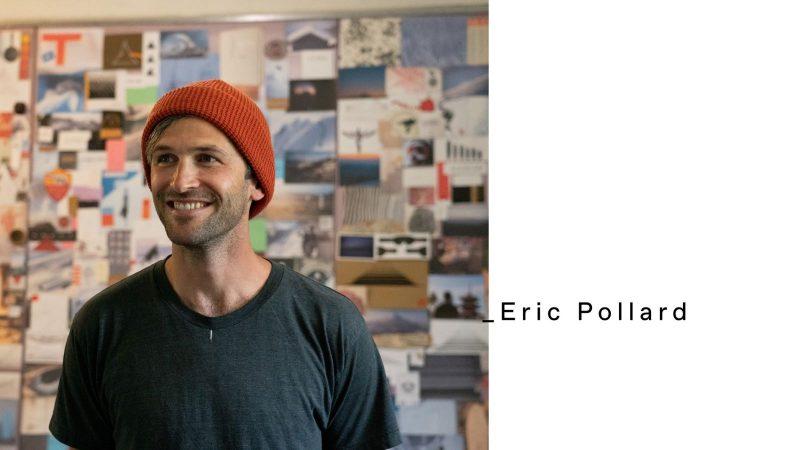 FW x Eric Pollard